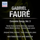Faure: Complete Songs, Vol. 3