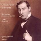 Liszt: Mazeppa / Beethoven: Symphony No. 3 (Fried) (78 Transfers, Vol. 2)