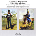 Marches and Calls of the Argentine Army