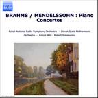 Brahms / Mendelssohn: Piano Concertos