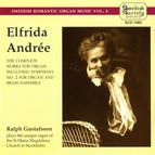 Andrée: 2 Organ Symphonies / Chorale With Variations / Symphonic Poem