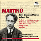 Martinů: Early Orchestral Works, Vol. 1