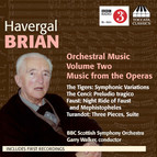 Brian: Orchestral Music, Vol. 2