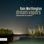 Rain Worthington: Dream Vapors