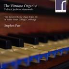 The Virtuoso Organist: Tudor and Jacobean Masterworks