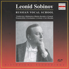 Russian Vocal School: Leonid Sobinov (1901-1911)