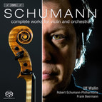 Schumann – Complete Works for Violin and Orchestra