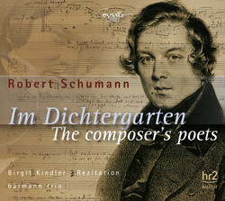 Schumann: The Composer's Poets