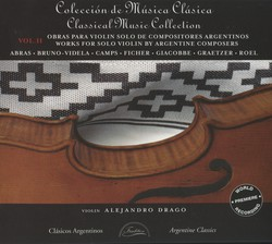 Works for Solo Violin by Argentine Composers, Vol. 2