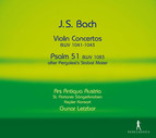 Bach: Violin Concertos, BWV 1041-1043 - Psalm 51, BWV 1083