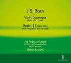 Bach: Violin Concertos, BWV 1041-1043 - Psalm 51, BWV 1083