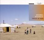 Chamber Music - Ensemble Integrales - Mashayeki, A. / Mochizuki, M. / Chong, K.Y. / Soronzonbold, S. / Jazylbekova, J. / Tian, L. (Traces of Asia)
