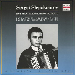 Russian Performing School: Sergei Slepokourov (1973-1994)