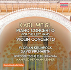 Weigl: Piano Concerto for the Left Hand in E-Flat Major & Violin Concerto in D Major