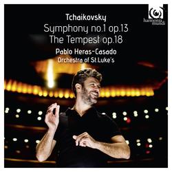 Tchaikovsky: Symphony No.1, Op. 13 & The Tempest, Op. 18