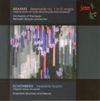 Brahms: Serenade No. 1 - Schönberg: Verklärte Nacht
