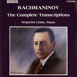Rachmaninov: Piano Transcriptions (Complete)
