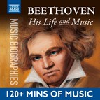 Beethoven: His Life In Music