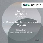 Arensky: 12 Pieces for Piano 4 Hands, Op. 66
