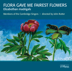 Flora Gave Me Fairest Flowers - Elizabethan Madrigals