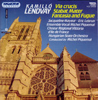 Lendvay: Via Crucis / Stabat Mater / Fantasia and Fugue