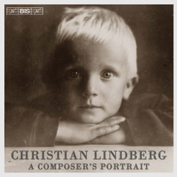Christian Lindberg - A composers portrait
