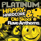 Happy Hardcore & Old Skool Rave Anthems