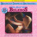 Brazilian Tropical Orchestra Plays Boleros