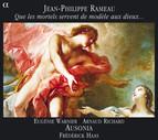 Rameau: Que les mortels servent de modele aux dieux …