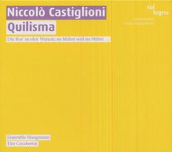 Castiglioni, N.: Quilisma / Tropi / Consonante / Risognanze / Intonazione / Cantus Planus