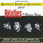 Brazilian Tropical Orchestra Plays the Beatles in Bossa Nova