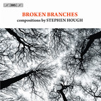 Broken Branches  compositions by Stephen Hough