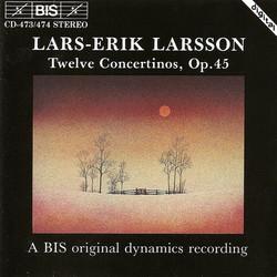 Lars-Erik Larsson - Twelve Concertinos, Op.45