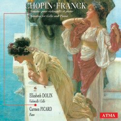 Chopin / Dolin / Franck: Cello Sonatas