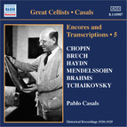 Casals, Pablo: Encores and Transcriptions, Vol. 5: Complete Acoustic Recordings, Part 3 (1920-1924)