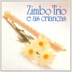 Zimbo Trio e as criancas