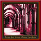 Gounod: Missa Solemnis - Rossini: Stabat Mater