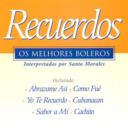 Recuerdos: Os Melhores Boleros