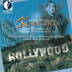 Korngold, E.W.: Sinfonietta, Op. 5 / Violin Concerto, Op. 35