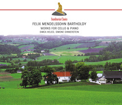 Mendelssohn: Works for Cello & Piano