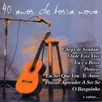40 Anos de Bossa Nova