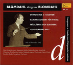 Blomdahl Conducts Blomdahl, Vol. 10 (1937-1962)