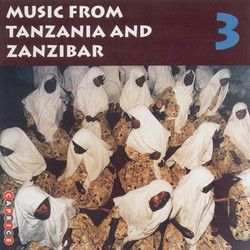 Music From Tanzania and Zanzibar, Vol. 3