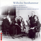 Stenhammar: String Quartets Nos. 5 and 6