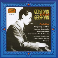 Gershwin, George: Gershwin Plays Gershwin (1919-1931)