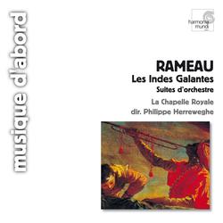 Rameau: Les indes galantes (Symphonies)