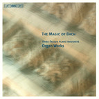 The Magic of Bach - Hans Fagius plays favourite Organ Works