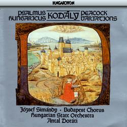 Kodaly: Psalmus Hungaricus / Peacock Variations