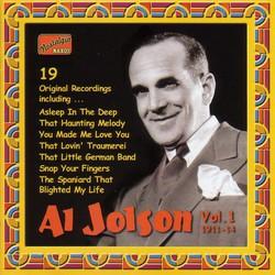Jolson, Al: Al Jolson, Vol. 1 (1911-1914)