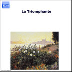La Triomphante - Virtuoso Keyboard Works Of The 16th To 18th Century